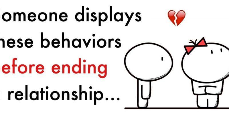 six relationship ending behaviors