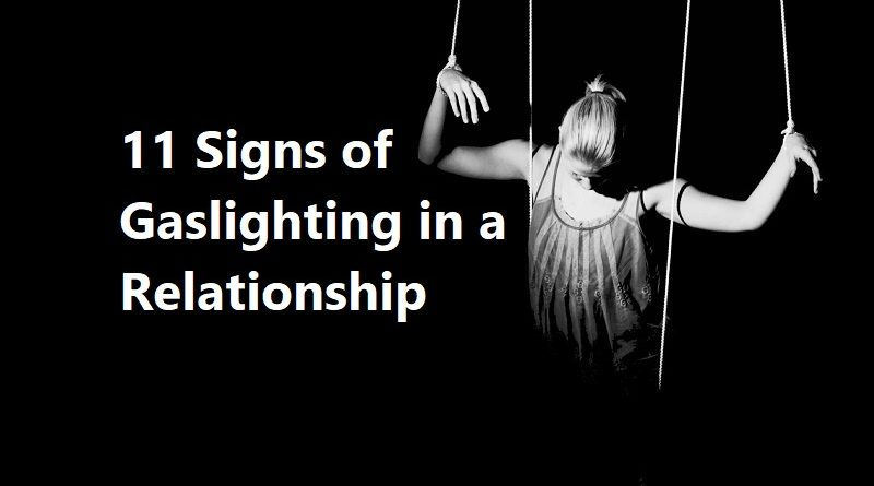 11 Signs of Gaslighting in a Relationship